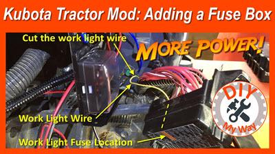 Kubota Tractor Mod: Adding A FuseBox