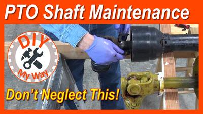 PTO Shaft Maintenance – Don't NeglectThis!