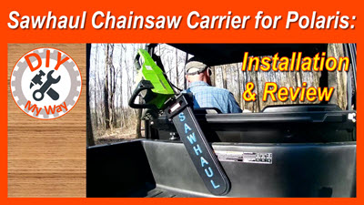 SawHaul Polaris Chainsaw Carrier: Features, Installation and Review